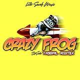 Crazy Frog (Tribal Remix)