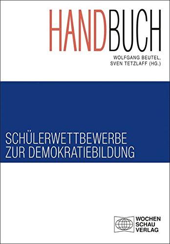 Handbuch Schülerwettbewerbe zur Demokratiebildung