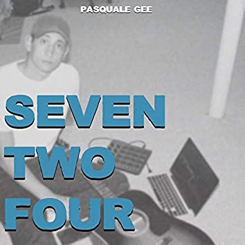 Seven Two Four
