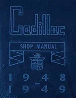 STEP-BY-STEP 1948 & 1949 CADILLAC FACTORY REPAIR SHOP & SERVICE MANUAL- 61, 62, 60S, 75 and 76 Commercial Cars - 48 49