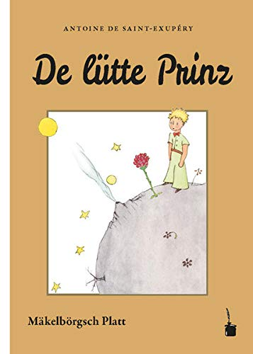 De lütte Prinz: In mäkelbörgsch Platt oewersett't