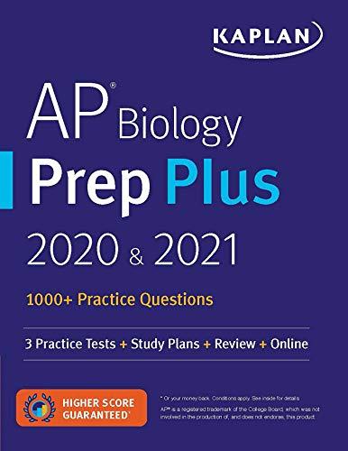 AP Biology Prep Plus 2020 & 2021: 3 Practice Tests + Study Plans + Review + Online (Kaplan Test Prep)