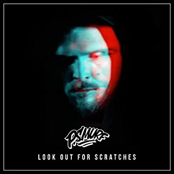 Look out for Scratches (feat. DJ Cost)