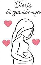 Permalink to Diario Gravidanza: Un Diario per le tue Emozioni e i tuoi Ricordi durante i Nove Mesi di Gravidanza PDF