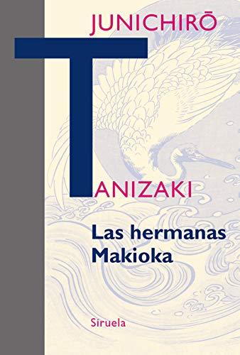 Las hermanas Makioka (Libros del Tiempo nº 314)