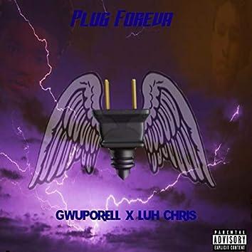 Plug Foreva (feat. Luh Chris)