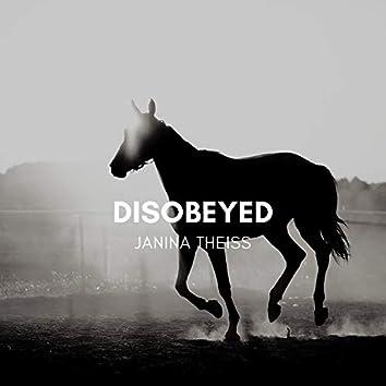 Disobeyed