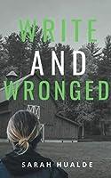 Write and Wronged
