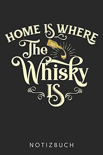 Home Is Where The Whisky Is: Din A5 Heft (Kariert) Mit Karos Für Whisky Liebhaber | Notizbuch Tagebuch Planer Whiskey Alkohol Fans | Notiz Buch Geschenk Whisky Notebook