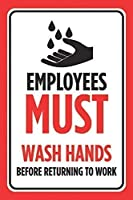 従業員は仕事に戻る前に手を洗わなければならない