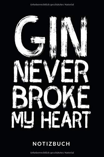 Gin Never Broke My Heart Notizbuch: Notizbuch oder Rezeptbuch zum eintragen seiner Lieblings Cocktailrezepte - Tolle Geschenkidee für Gin-Liebhaber - 110 karierte Seiten im praktischen A5 Format