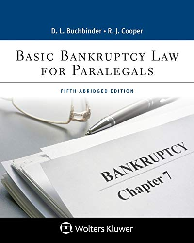 Compare Textbook Prices for Basic Bankruptcy Law for Paralegals Aspen Paralegal 5 Edition ISBN 9781543813753 by David L. Buchbinder,Robert J. Cooper