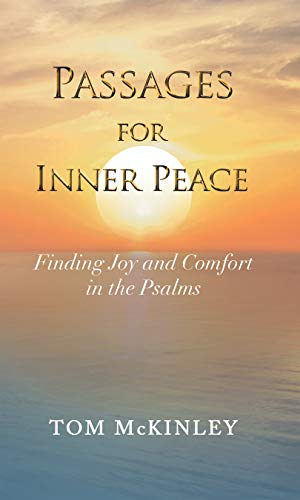 Passages for Inner Peace: Finding Joy and Comfort in the Psalms (English Edition)