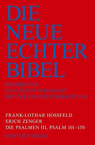 Die Neue Echter-Bibel. Kommentar: Die Psalmen III: Psalm 101-150: 41