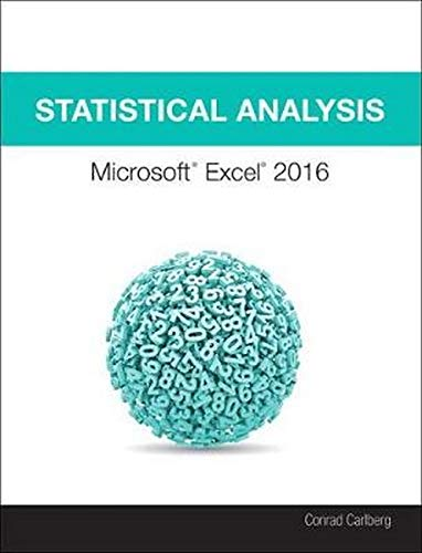 Compare Textbook Prices for Statistical Analysis: Microsoft Excel 2016 1 Edition ISBN 9780789759054 by Carlberg, Conrad