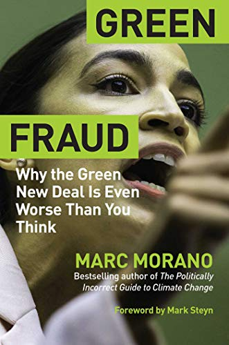 Green Fraud: Why the Green New Deal…