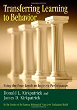 Transferring Learning to Behavior: Using the Four Levels to Improve Performance