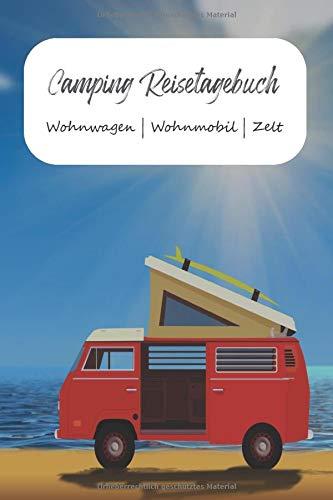 Camping Reisetagebuch Wohnwagen | Wohnmobil | Zelt: A5 Logbuch für Reisen | Camper Tagebuch | Perfektes Reise Zubehör für Reisen durch Norwegen, ... für WoMo, Camper, Reisemobil oder Zelt.