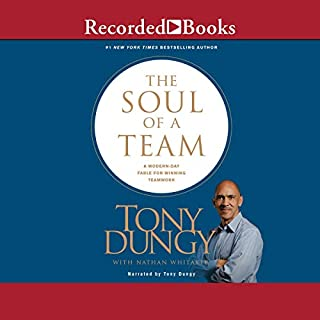 The Soul of a Team     A Modern Day Fable for Winning Teamwork              De :                                                                                                                                 Tony Dungy,                                                                                        Nathan Whitaker - contributor                               Lu par :                                                                                                                                 Tony Dungy                      Durée : 5 h et 54 min     Pas de notations     Global 0,0