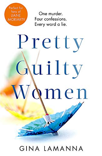 Pretty Guilty Women: The twisty, most addictive thriller from the USA Today bestselling author
