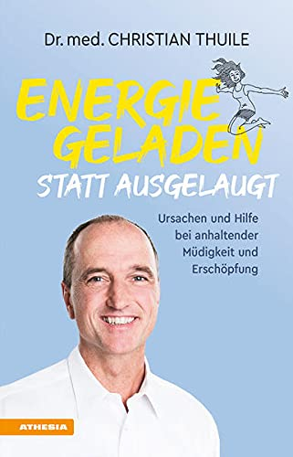 Energiegeladen statt ausgelaugt: Ursachen und Hilfe bei anhaltender Müdigkeit und Erschöpfung