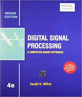 Digital Signal Processing: A Computer-Based Approach- International Edition