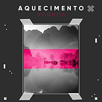 # 1 Album: Aquecimento Sonhos