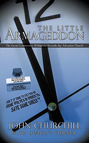 The Little Armageddon: The Great Controversy Within the Seventh-day Adventist Church