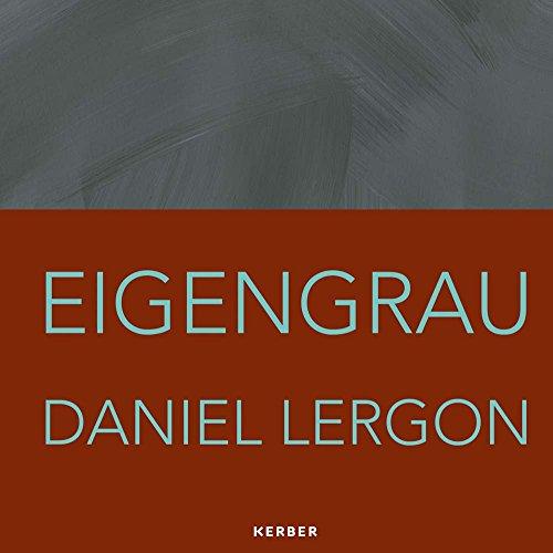Daniel Lergon. Eigengrau