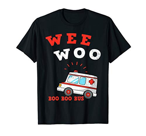 Wee Woo Boo Boo Bus Ambulance Funny EMS EMT Paramedic Gift T-Shirt