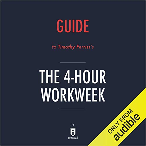 Summary of The 4-Hour Workweek by Timothy Ferriss - Includes Analysis Titelbild
