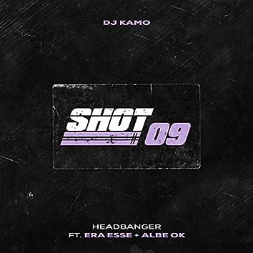 Shot 09(Headbanger)