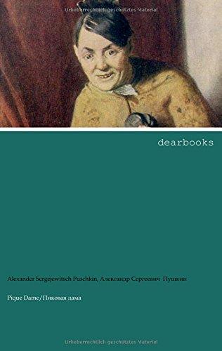 Pique Dame: zweisprachige Ausgabe