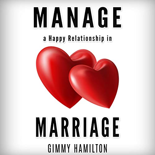 Manage a Happy Relationship in Marriage audiobook cover art