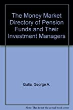 The Money Market Directory of Pension Funds and Their Investment Managers