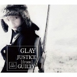 JUSTICE [from] GUILTY (CD only) (外付特典:卓上カレンダーなし)