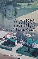 A Farm Girl's Memories