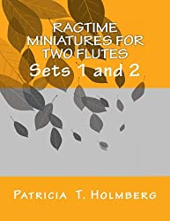 Ragtime Miniatures for Two Flutes: Sets 1 and 2