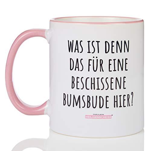 Fräulein Heiligenscheiss® Was ist denn das für eine beschissene Bumsbude Hier? - Tasse mit Spruch - zweifarbig lustig - beidseitiger Druck - 330 ml - spülmaschinenfest (Rosa)