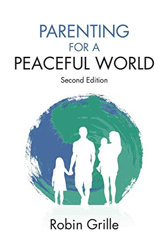 Parenting for a Peaceful World (English Edition)
