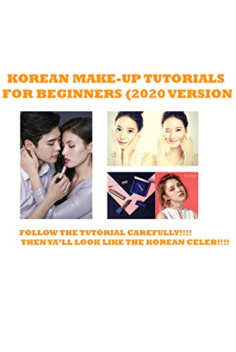 Korean make up tutorials for beginners (2020 version): korean makeup round face, korean makeup with western products
