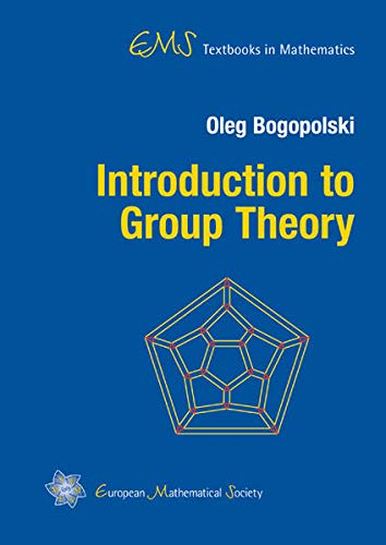 Introduction to Group Theory (EMS Textbooks in Mathematics)