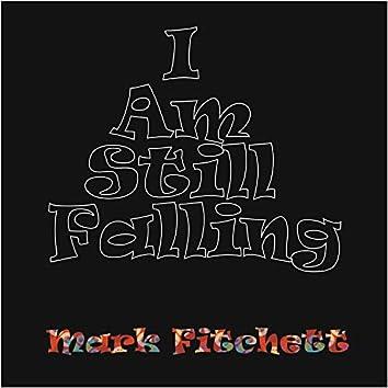 I Am Still Falling