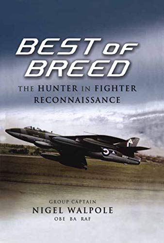 Best of Breed: The Hunter in Fighter Reconnaissance (Pen and Sword Large Format...