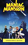 Maniac Mansion: Characters & Quotes (English Edition)