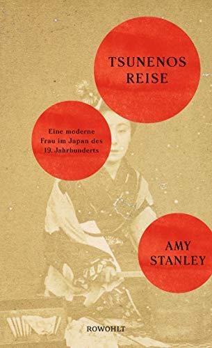 Tsunenos Reise: Eine moderne Frau im Japan des 19. Jahrhunderts