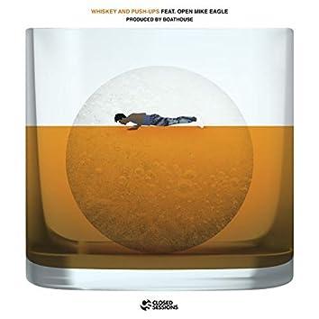 Whiskey and Push-Ups