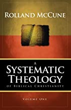 SYSTEMATIC THEOLOGY OF BIBLICAL...VOL.1 by Rolland McCune (2009-05-03)