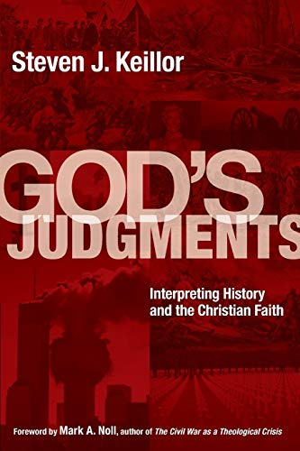 Image of God's Judgments: Interpreting History and the Christian Faith
