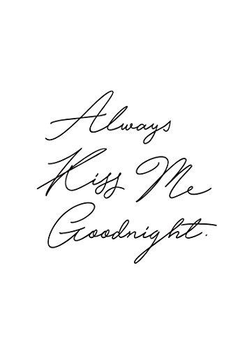 """JUNIQE® Liebeszitate Valentinstag Leinwandbild 20x30cm - Design """"Always Kiss Me Goodnight"""" entworfen von Honeymoon Hotel"""